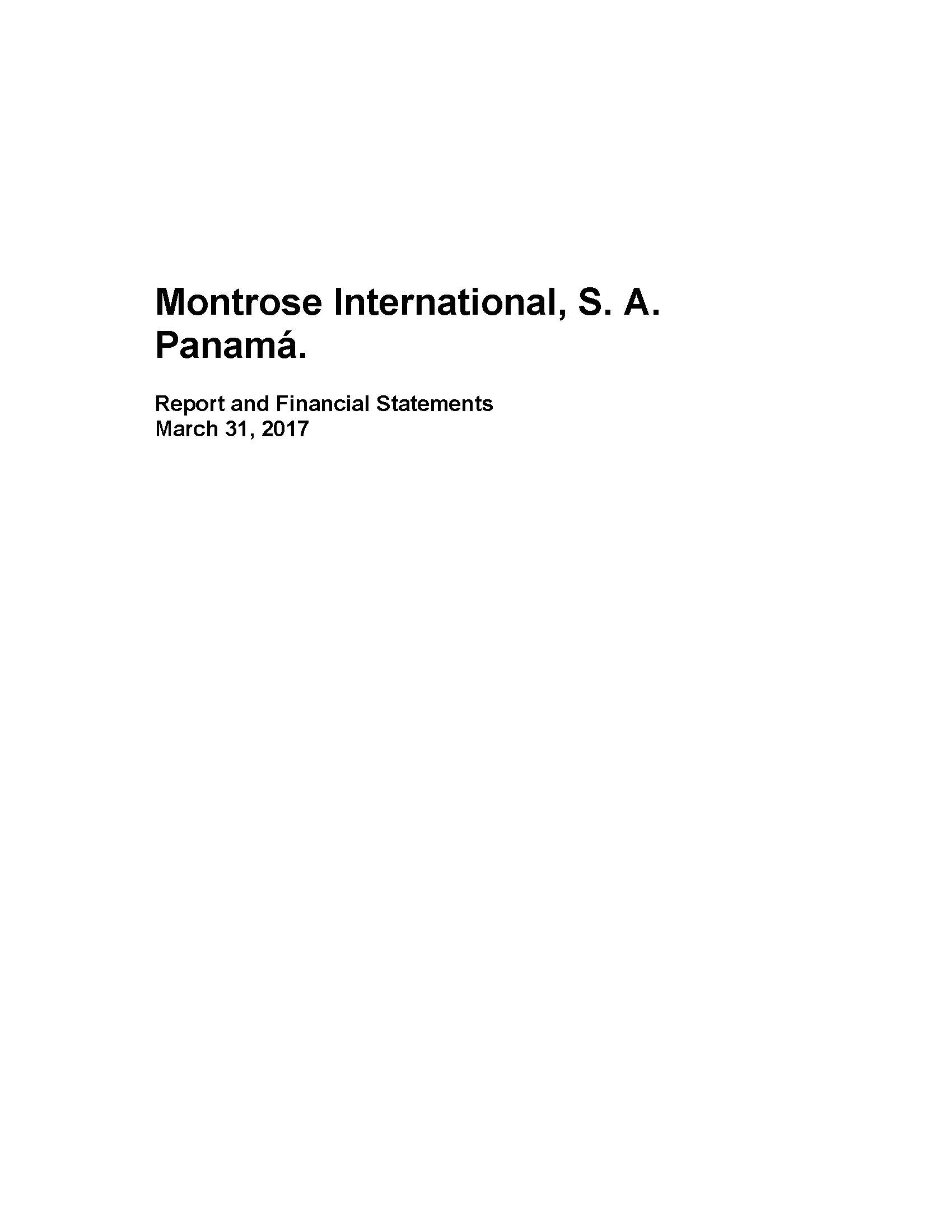 Montrose International S. A Panama 2016-2017