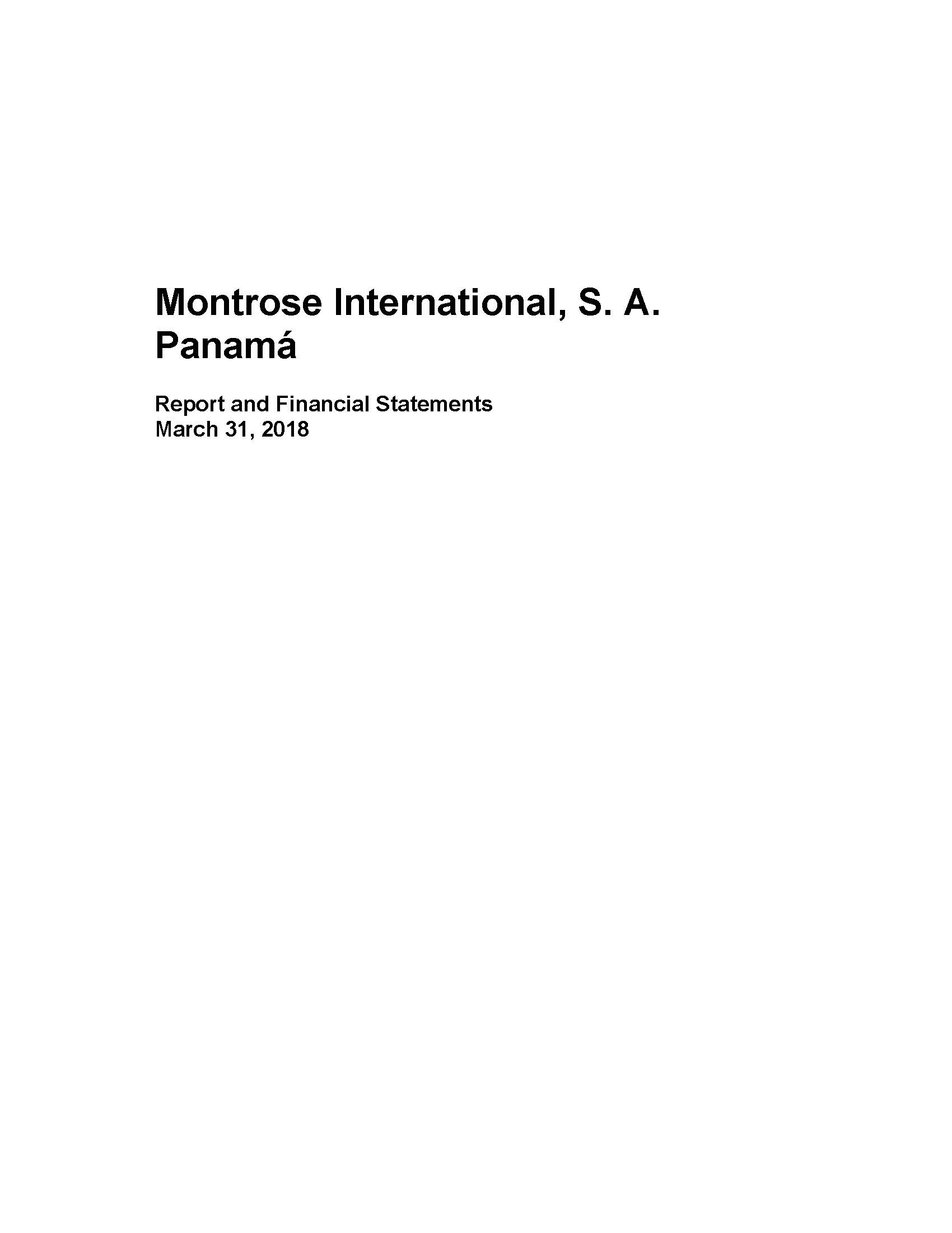 Montrose International S. A Panama 2017-2018